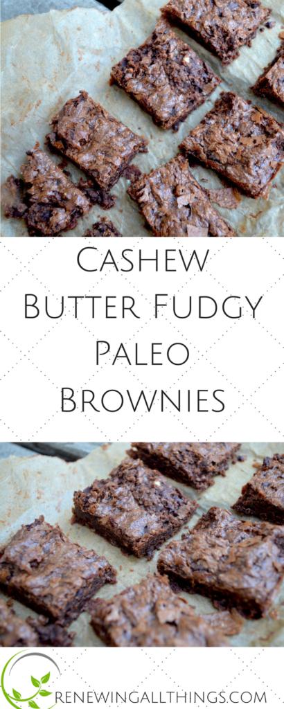 Cashew Butter Fudgy Paleo Brownies