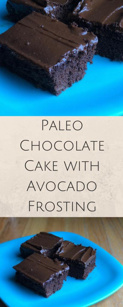 Paleo Chocolate Cake with Avocado Frosting